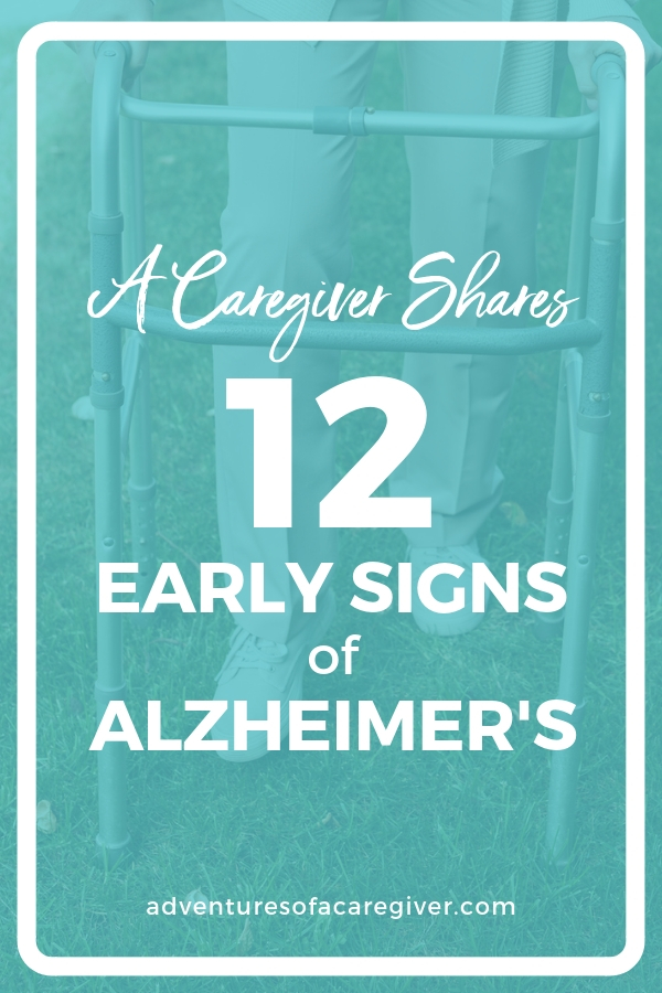 Be on the lookout for these 12 early signs of Alzheimer's.
