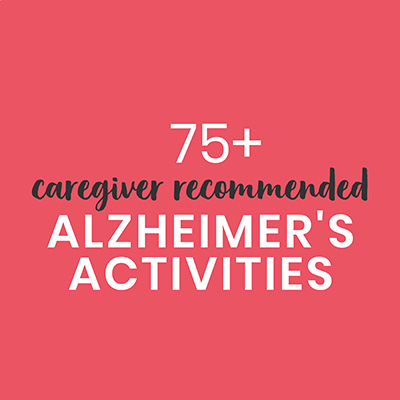Huge list of over 75 caregiver recommended Alzheimer's and dementia activities. #alzheimers #dementia