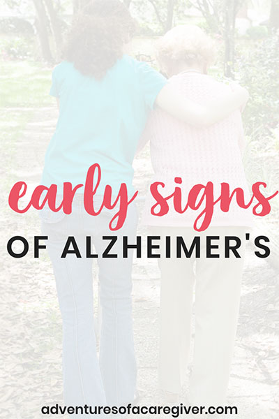 A Caregiver's List of the Early Signs of Alzheimer's. #alzheimers #dementia