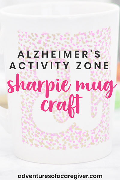 Sharpie Mug Craft for Seniors with Alzheimer's