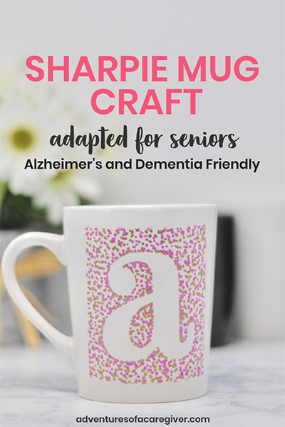 Sharpie Mug Craft for Seniors- Alzheimer's and dementia activity