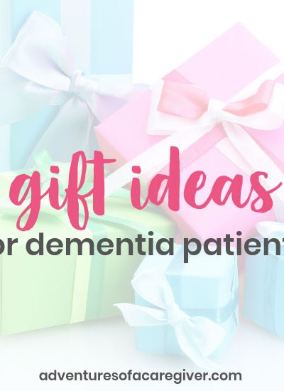 Caregiver recommended gifts for dementia and Alzheimer's patients. Gift suggestions for Mother's Day, Father's Day, Christmas, and birthdays.