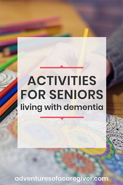 Dozens of activities for seniors living with dementia and Alzheimer's.