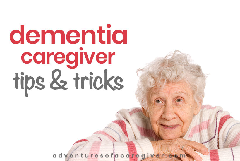 Woman with dementia - dementia caregiver tips and tricks