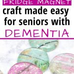 DIY Fridge Magnet Craft Dementia Activity