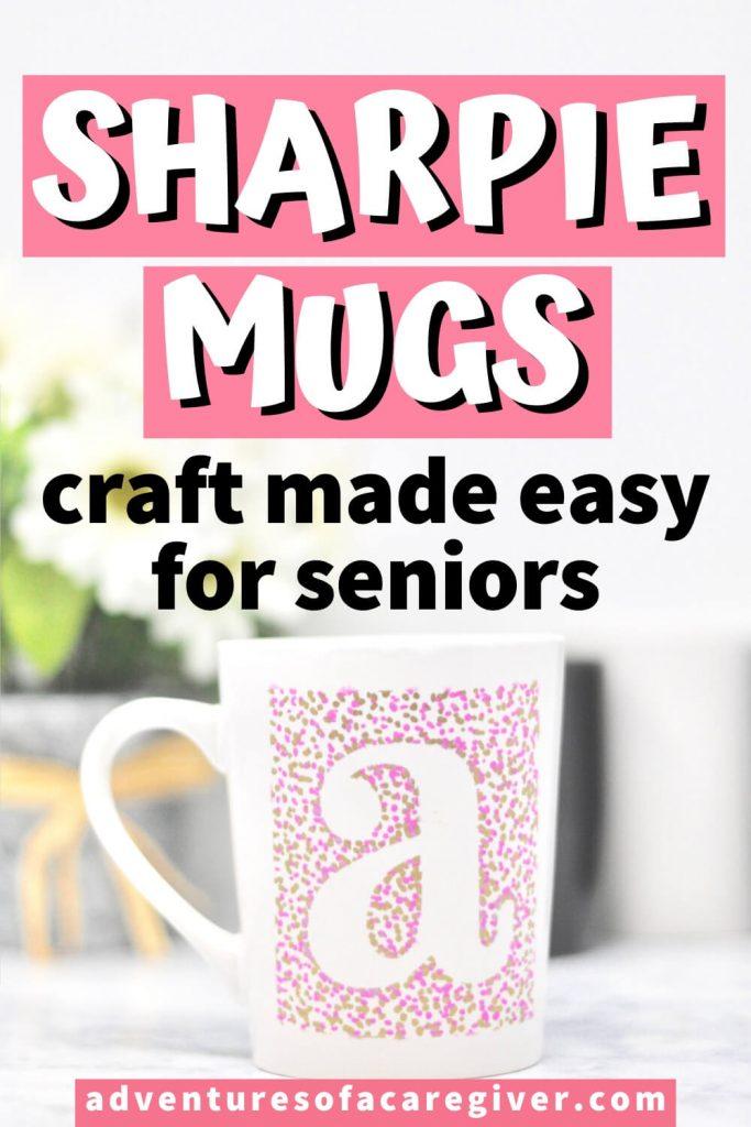 Sharpie Mug Craft Dementia Activity